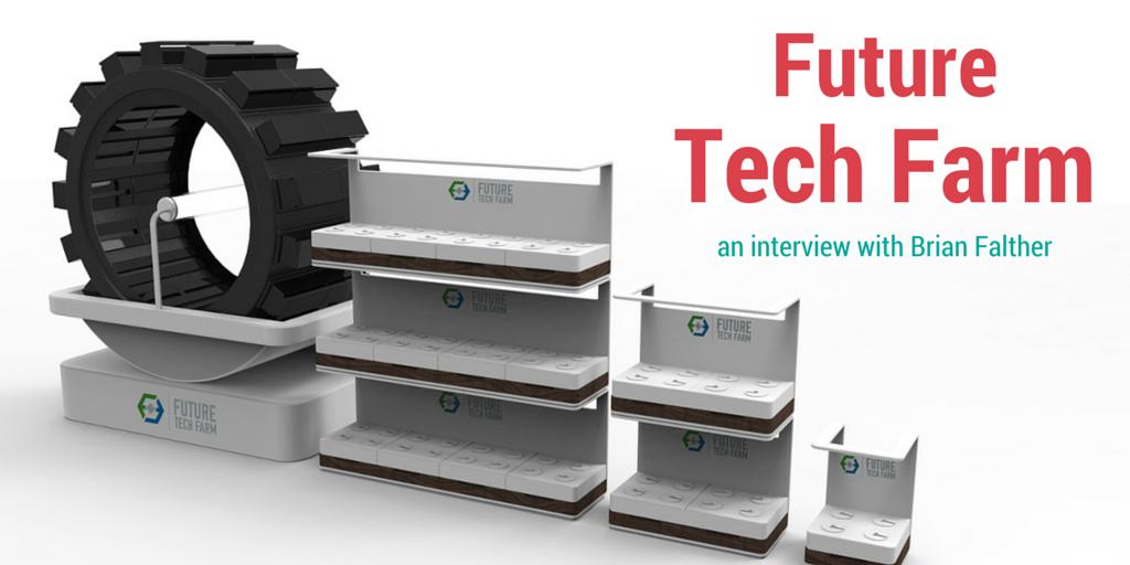 Future Tech Farm | The Urban Vertical Farming Project