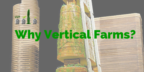 Why Vertical Farms-