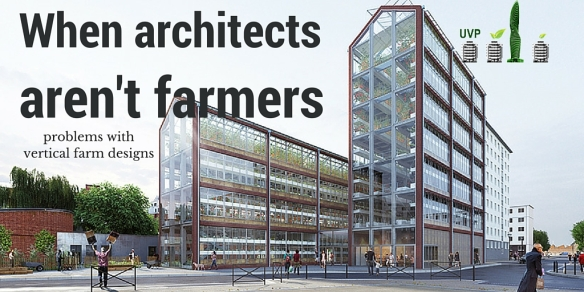 when architects aren't farmers: problems with vertical farm design