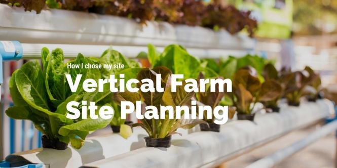 How to chose a site for a vertical farm